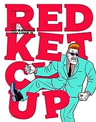 Red Ketchup, Intégrale Volume 3 : par Réal Godbout