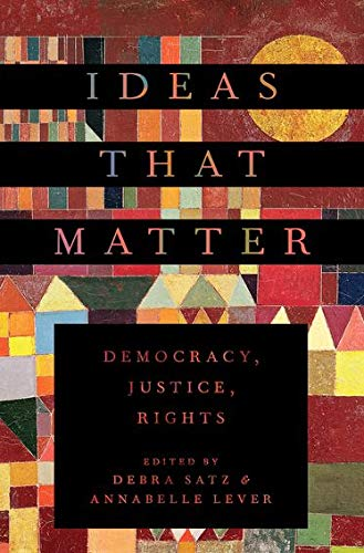 Ideas That Matter: Democracy, Justice, Rights