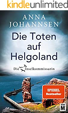 Die Toten auf Helgoland (Die Inselkommissarin 7)