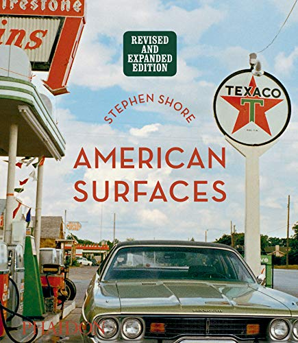 Stephen Shore: American Surfaces: Revised & Expanded Edition (PHOTOGRAPHY)