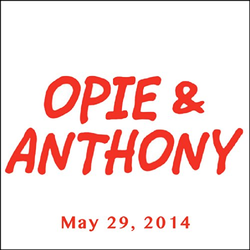 Opie & Anthony, Greg Sestero, May 29, 2014 cover art