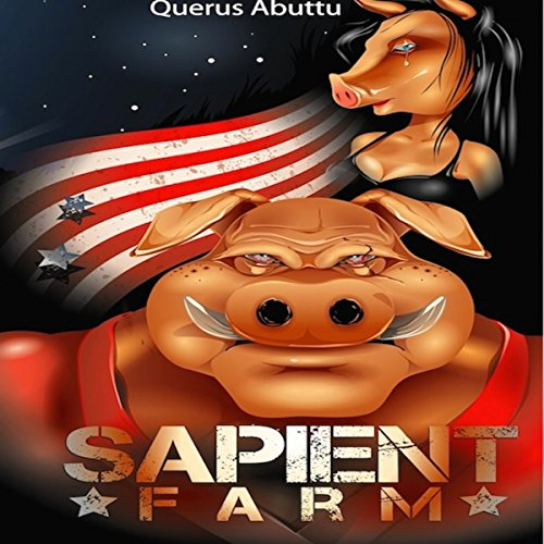 Sapient Farm audiobook cover art