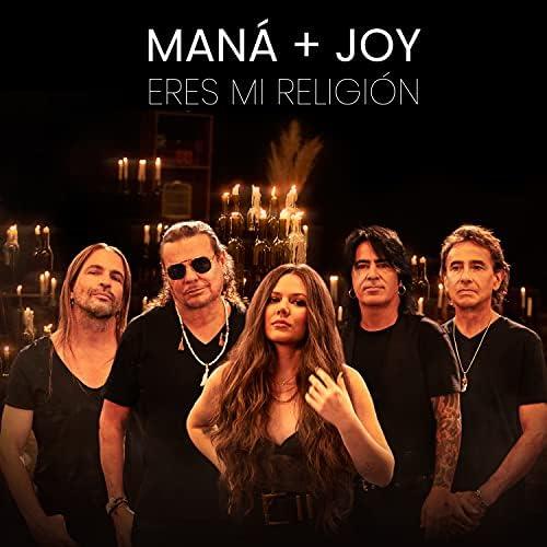 Maná & JOY