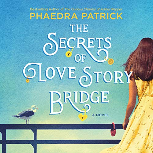 The Secrets of Love Story Bridge cover art