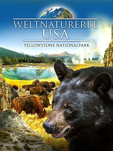Weltnaturerbe USA  - Yellowstone Nationalpark
