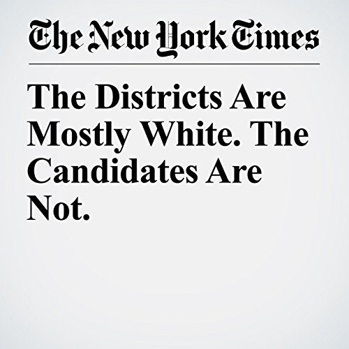 The Districts Are Mostly White. The Candidates Are Not. copertina