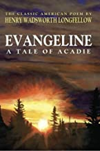 Best henry longfellow evangeline Reviews