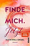 Finde mich. Jetzt (Finde-mich-Reihe 1): Roman