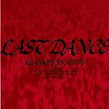 LAST DANCE (Live at 横浜アリーナ / 2000年7月8日)
