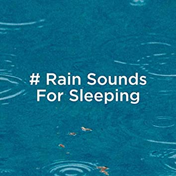 # Rain Sounds For Sleeping