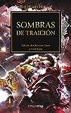 Sombras de traición nº 22/54: Edición de Christian Dunn y Nick Kyme (Warhammer The Horus Heresy)