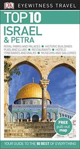 Israel Sinai And Petra Top 10. Eyewitness Travel Guide (DK Eyewitness Travel Guide) [Idioma Inglés]