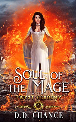 Soul of the Mage (Twyst Academy Book 4)