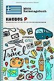 Rhodos Reisetagebuch: Kinder Reise Aktivitätsbuch zum Ausfüllen, Eintragen, Malen, Einkleben A5 - Ferien unterwegs Tagebuch zum Selberschreiben - Urlaubstagebuch Journal für Mädchen, Jungen