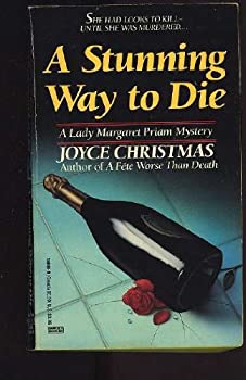 Stunning Way to Die (Lady Priam, No 1) 0449146669 Book Cover