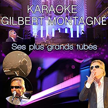 Gilbert Montagné: ses plus grands tubes