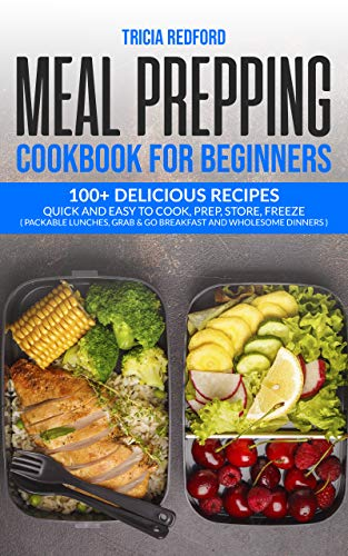 Meal Prepping Cookbook For Beginners by Redford, Tricia ebook deal