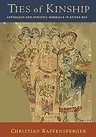 Ties of Kinship: Genealogy and Dynastic Marriage in Kyivan Rus´ (Harvard Series in Ukrainian Studies) by Christian Raffensperger(2016-04-25)