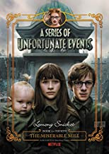 A Series of Unfortunate Events #4: The Miserable Mill Netflix Tie-in