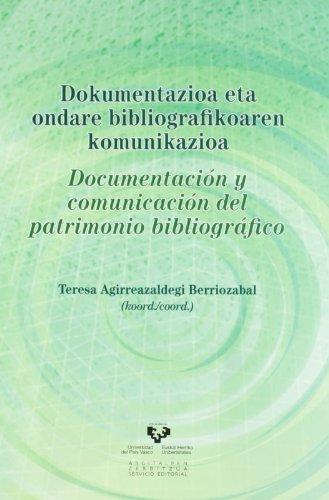 Dokumentazioa eta ondare bibliografikoaren komunikazioa - Documentación y comunicación del patrimonio bibliográfico (Zabalduz)