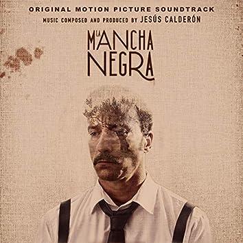 La Mancha Negra (Original Motion Picture Soundtrack)
