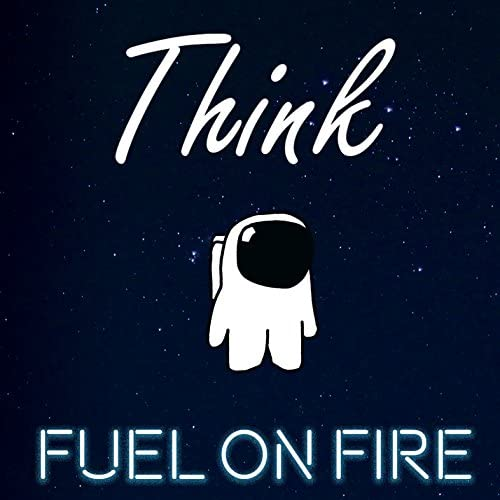 Fuel on Fire