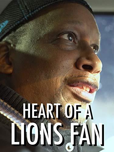The Heart of a Lions Fan