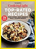 COOKING LIGHT Top-Rated Recipes: Hearty Entrees. Quick Weeknight Meals. Decadent Desserts (English Edition)