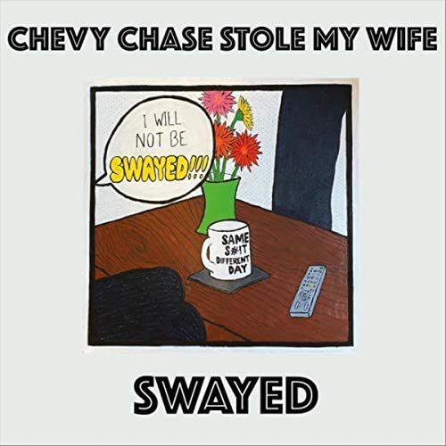 Chevy Chase Stole My Wife