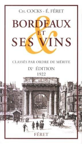 BORDEAUX ET SES VINS IXè édition 1922