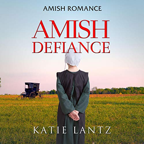 Amish Defiance audiobook cover art