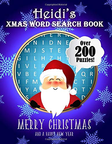Heidi's Xmas Word Search Book: Over 250 Large Print Puzzles For Heidi / Wordsearch / Santa Bubble Theme