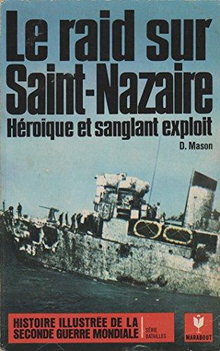 Le raid sur Saint-Nazaire