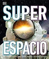 Superespacio: Una mirada fascinante el lejano, inmenso e increible universo