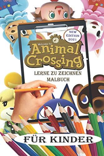 Animal Crossing Lerne zu zeichnen Malbuch für Kinder: Zeichen- und Malbuch New Horizons Villageois für Kinder