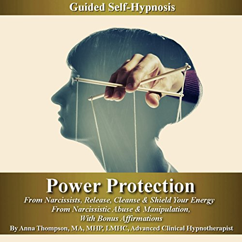 Power Protection from Narcissists Guided Self-Hypnosis audiobook cover art