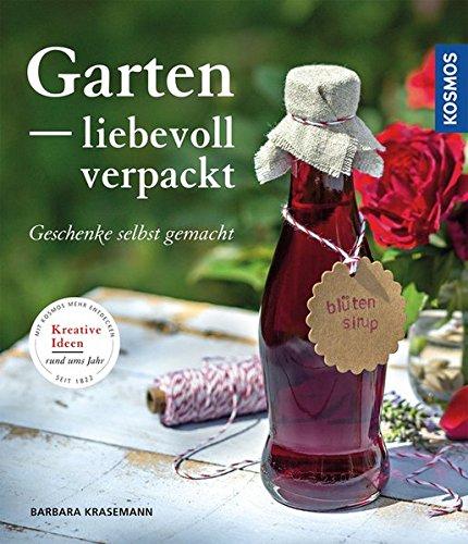 Garten liebevoll verpackt: Geschenke selbst gemacht