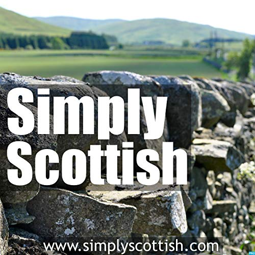 Simply Scottish Podcast By Andrew McDiarmid cover art