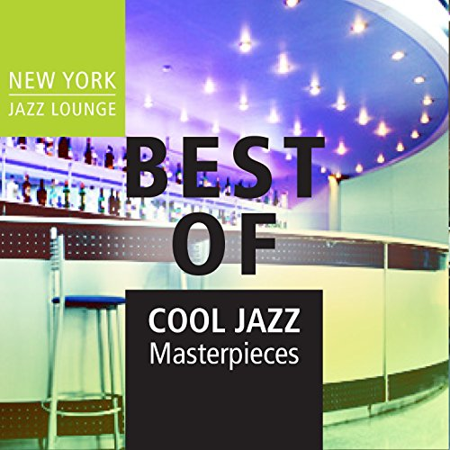 Best of Cool Jazz Masterpieces