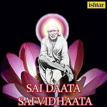 Sai Daata Sai Vidhaata