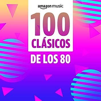 100 clásicos de los 80
