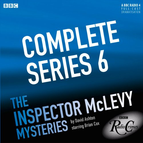 McLevy: Complete Series 6 audiobook cover art