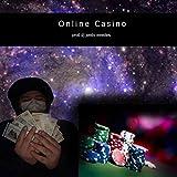 Online Casino [Explicit]
