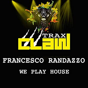 We Play House (Extended Mix)
