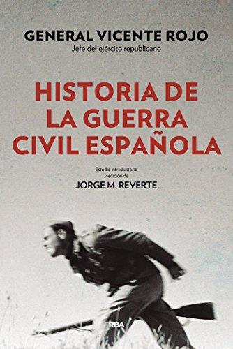 Historia de la guerra civil española (ENSAYO Y BIOGRAFÍA)