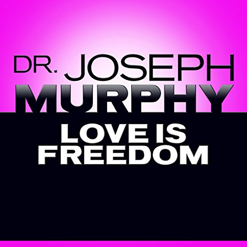 Love Is Freedom audiobook cover art