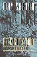 At Eighty-Two: A Journal by May Sarton(1997-05-17)