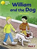 Oxford Reading Tree: Levels 6-10: Robins: William and the Dog (Pack 2)