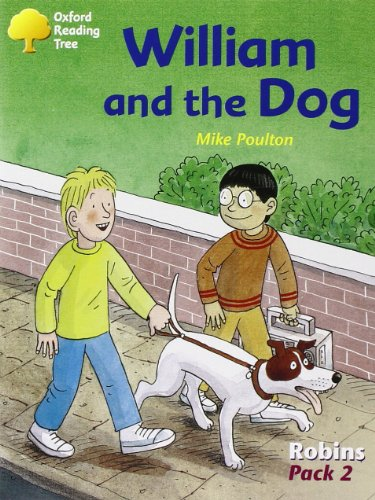 Oxford Reading Tree: Levels 6-10: Robins: William and the Dog (Pack 2)の詳細を見る