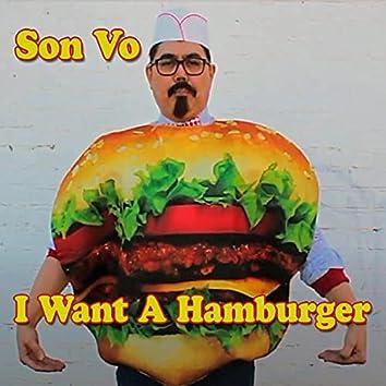 I Want a Hamburger
